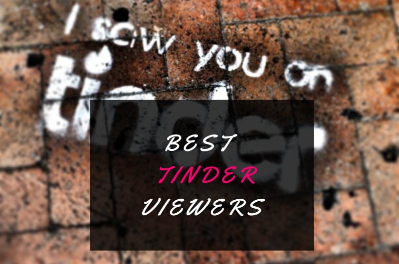 Best Tinder Viewer