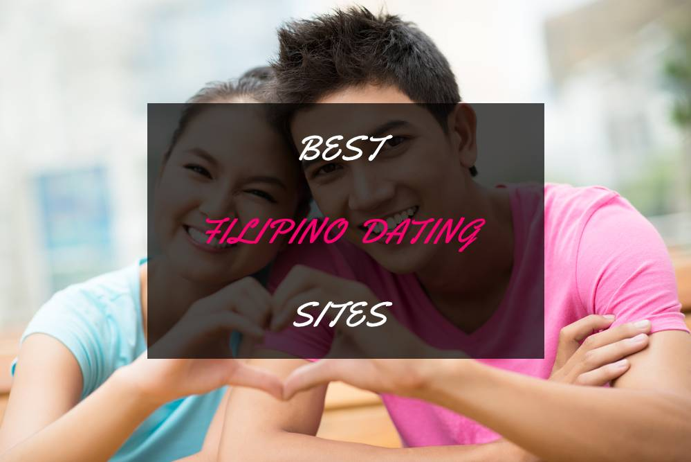 Best Filipino Dating Sites