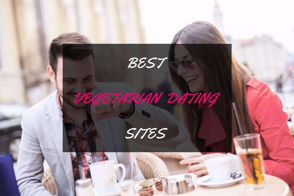 5 Best Vegetarian Dating Sites